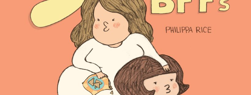 The cover of Sister BFFs shows the author, Philippa Rice, slouching against her younger sister.